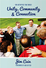 Building Unity, Community & Connection Book by Jim Cain